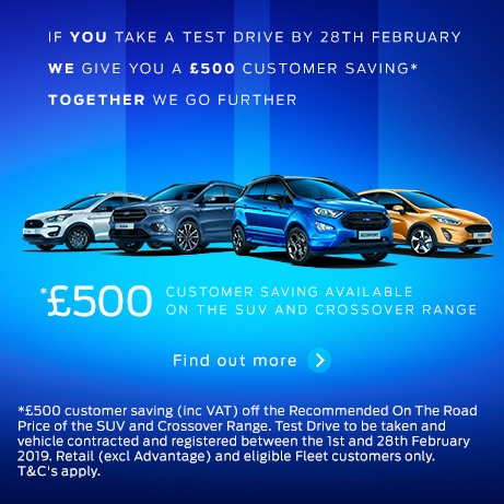 SAVE £500 When You Test Drive a New Ford Vehicle
